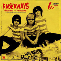 FADEAWAYS   - TRANSWORLD 60'S PUNK NUGGETS(Wild garage-punk from Tokyo) LP