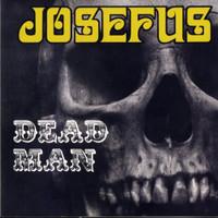 JOSEFUS  -DEAD MAN(1970 US hard-psych masters) W BONUS TRACKS-  LP