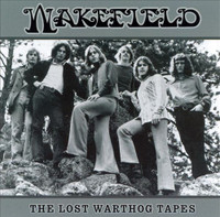 WAKEFIELD  - Lost Warthog tapes (1969 Colorado psych)CD