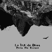 LA IRA DE DIOS  -PERU NO EXISTE(Peruvian 60s psych/space freaks)   CD