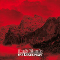 LONE CROWS  -DARK CLOUDS(blues psych jams)  CD