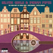 PENNY WISE/AMSTERDAM/PETER BEWLEY - SILVER GIRLS &INDIAN PIPES(70s Dutch freakbeat psych pop ) LP