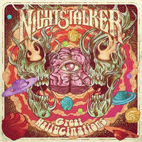 NIGHTSTALKER - GREAT HALLUCINATIONS   (Legendary space psych stoners)  CD