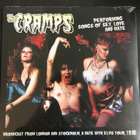 CRAMPS - PERFORMING SONGS OF SEX, LOVE AND HATE (LIVE 1986 )LP
