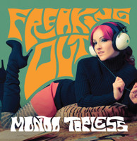 MONDO TOPLESS - Freaking Out (fuzz-drenched, organ-fueled garage mayhem w 60s garage covers)CD