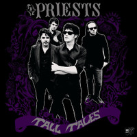 PRIESTS  -TALL TALES (fuzzed out dark Cramps meets Cynics vibe)CD