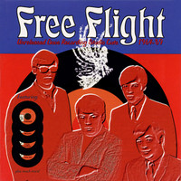 FREE FLIGHT  - Vol 4 -  UNRELEASED DOVE RECORDING STUDIO CUTS 1964-69( rare 70s  power-pop, mod, and new wave singles)COMP CD
