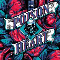 POISON HEART  -ST (Polish high octane R&R MC5 style) LP