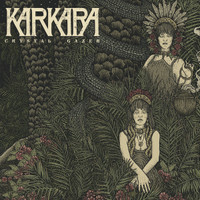 KARKARA  - CRYSTAL GAZER(explosive  70s style garage fuzz power trio)  CD