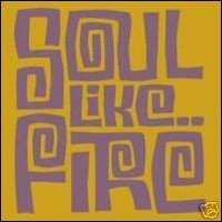 SOUL LIKE FIRE  -VA- (beat, garage and mod comp) COMP CD