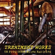 TREATMENT WORKS  -VA- UK Prog-Rock Blues Rarities-  COMP CD