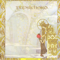 TRIPSICHORD   -ST(California 60s/70s - DBL  GATEFOLD   LP
