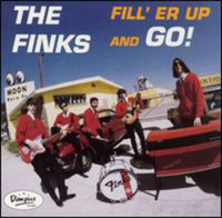 FINKS   -Fill Er Up and Go (California surf/garage group!)   CD