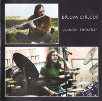 DRUM CIRCUS   -Magic Theatre (1971 truly insane psych with LSD drenched lyrics) CD