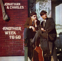 JONATHAN & CHARLES   -Another Week To Go (1967 Simon and Garfunkle style)  CD