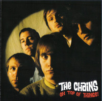 CHAINS  - On TOp of Things (60s garage style) CD