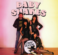 BABY SHAKES   -Cause a Scene(POWERPOP)  CD