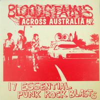BLOODSTAINS ACROSS AUSTRALIA - VA 17 Essential Punk Rock Blasts  1978-1983- COMP LP