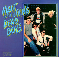 DEAD BOYS  -NIGHT OF THE LIVING - 1996 reissue with BLUE cover   LP
