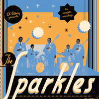 "SPARKLES   -THE COMPLETE RECORDINGS -Texas 60s garage  WITH +7""/CD AND LP"