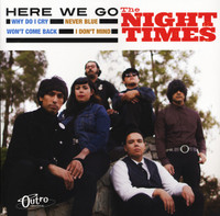 NIGHT TIMES-HERE WE GO   -Garage Rock Slam-Down From The Back Alleys of Hollywood!  LP