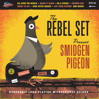 REBEL SET- SMIDGEN PIGEON    (Arizona Garage beat surf)   LP