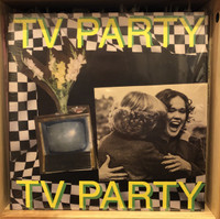 TV PARTY -ST   (classic guitar/vocals  ALA Jam, Buzzcocks)   LP