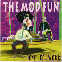 MOD FUN   -PAST FORWARD  (New England '80s pop)  CD