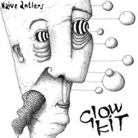 GLOW KIT- NAIVE ANTLERS (Power pop)  LP