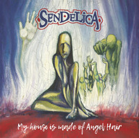 SENDELICA  -(BLUE) MY HOUSE IS MADE OF ANGEL HAIR  LP