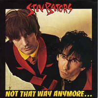 BATORS , STIV - NOT THAT WAY ANYMORE   - PIC SLV ONLY!   45 RPM