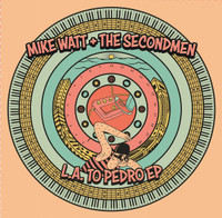 MIKE WATT & THE SECONDMEN/ZIG ZAGS    - THE FUTURE IS FINALLY NOW (L.A psych)   45 RPM