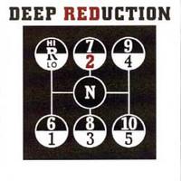 DEEP REDUCTION   - 2 W Radio Birdmans DENIZ TEK)  CD