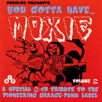 YA GOTTA HAVE MOXIE   - PEBBLES PRESENTS!  Vol 2 - DOUBLE  COMP CD