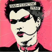 EAR PIERCING PUNK  -  VA ORIG. 1979 PRESSING