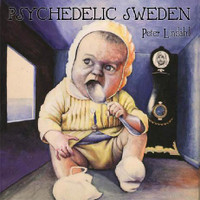 LINDAHL, PETER  - PSYCHEDELIC SWEDEN (60s 70s style)   CD