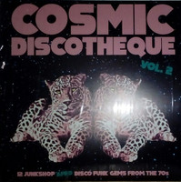 COSMIC DISCOTHEQUE, VOL. 2  -12 Junkshop Afro Disco Funk Gems From the 70's-  COMP LP