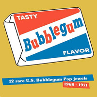 TASTY BUBBLEGUM FLAVOR   -12 Rare U.S. Bubblegum Pop Jewels 1968-1971 -  COMP LP
