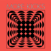 MORE KICKS - ST (power pop style) LP