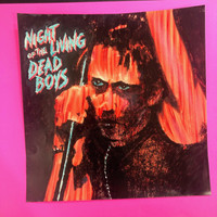 DEAD BOYS   - Night of the Living Dead Boys- ORIGINAL ARTWORK MOCK UP!   WAREHOUSE FIND
