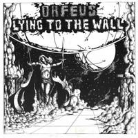 ORFEUS Lying to the Wall  (Rare 1973 Kentucky harcdore/prog)   LP