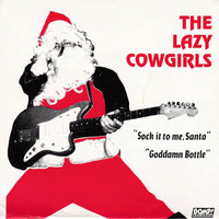 LAZY COWGIRLS   - Sock It To Me Santa - RED VINYL/ PIC SLV   1986-    45 RPM