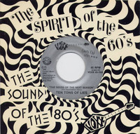 TEN TONS OF LIES  -The Seeds Of The Next Season -1985 orig pressing  with black and white band sheet.   45 RPM