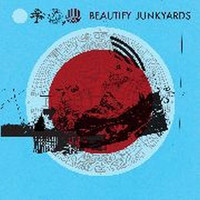 BEAUTIFY JUNKYARDS  -ST (covers of songs from the '60s and '70s)  CD