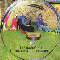 HONEY POT  - TO THE EDGE OF THE WORLD(60s psych style)  CD