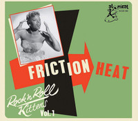 ROCK' N' ROLL KITTENS  -Vol 1 Friction Heat (Early female rock and roll!)   COMP CD