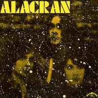 ALACRAN   -ST (1971 powerful West Coast psych/prog)  LP