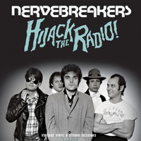 NERVEBREAKERS   - Hijack the Radio(Anthology of mid to late 70s studio recordings) CD
