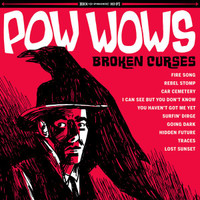 POW WOWS -BROKEN CURSES (60s-influenced fuzz guitar rock)  CD