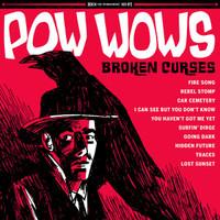 POW WOWS -BROKEN CURSES (60s-influenced fuzz guitar rock)  CD